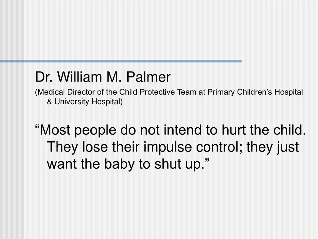Dr. William M. Palmer