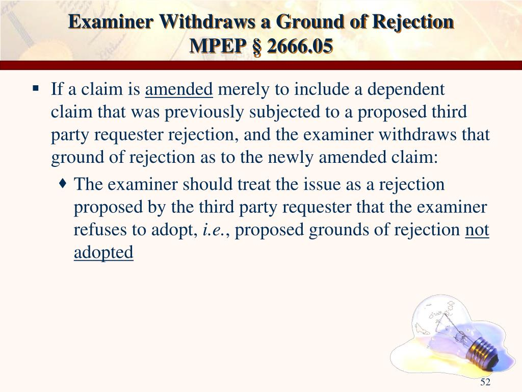 Examiner Withdraws a Ground of Rejection