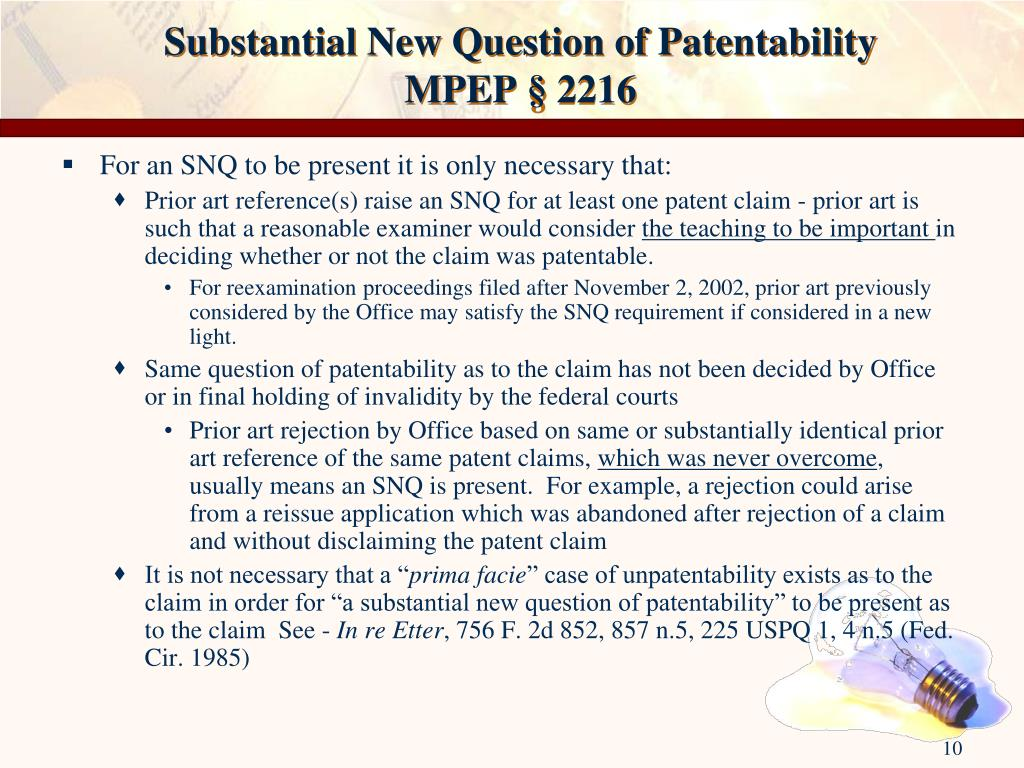 Substantial New Question of Patentability             MPEP § 2216
