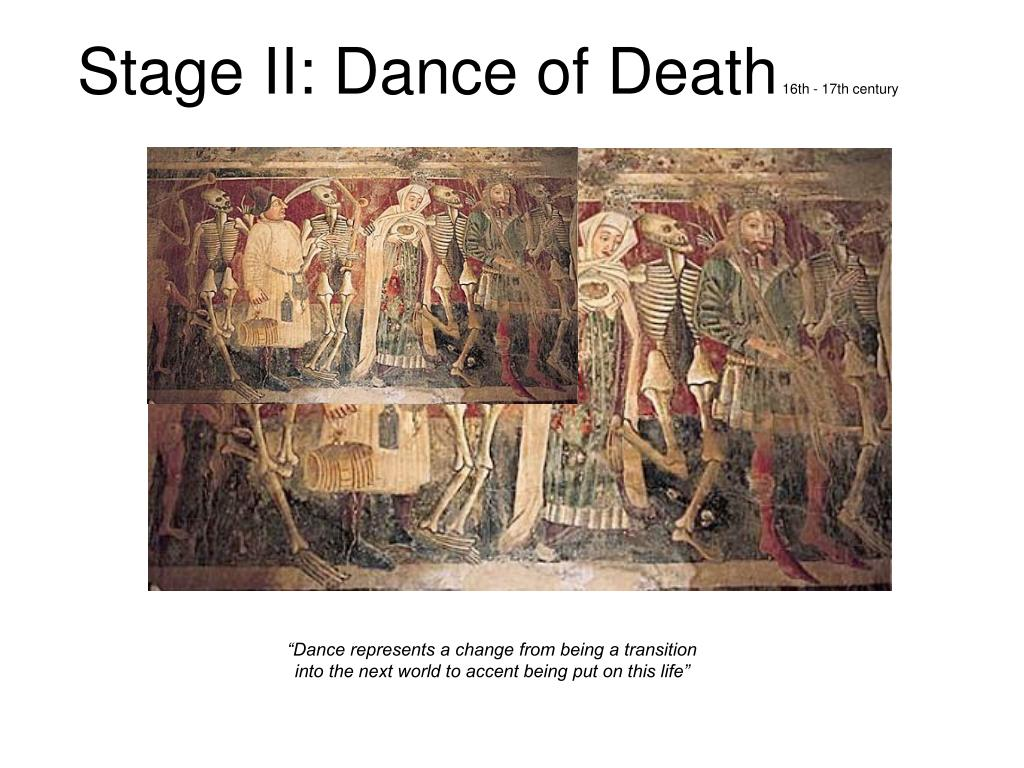 Stage II: Dance of Death