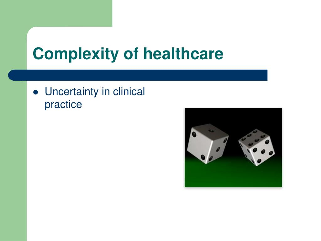 Complexity of healthcare