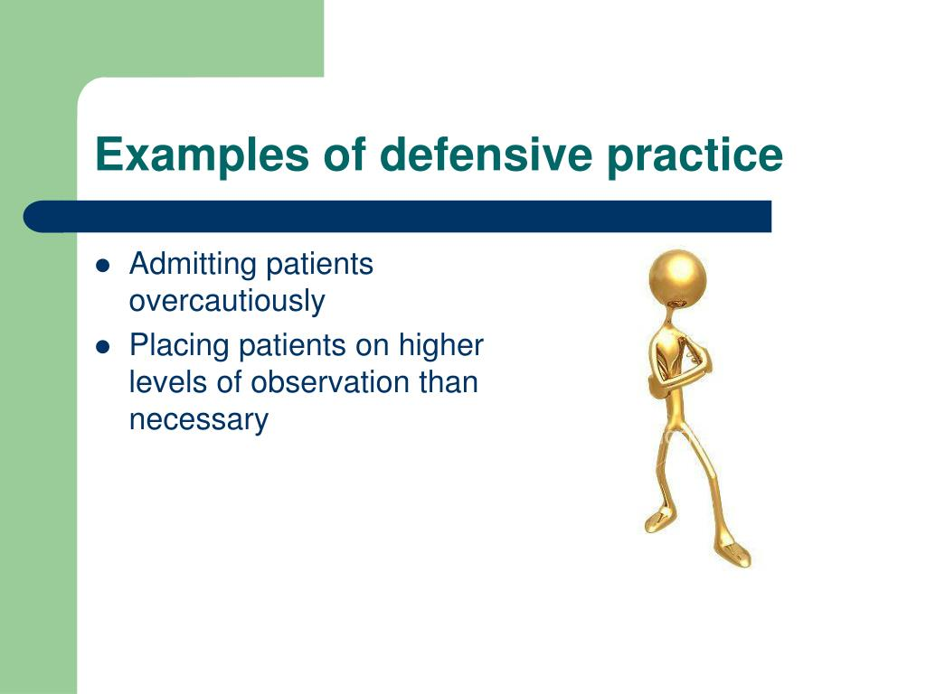Examples of defensive practice