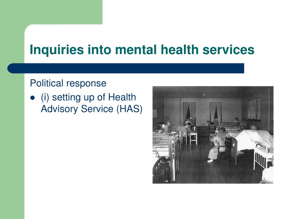 Inquiries into mental health services