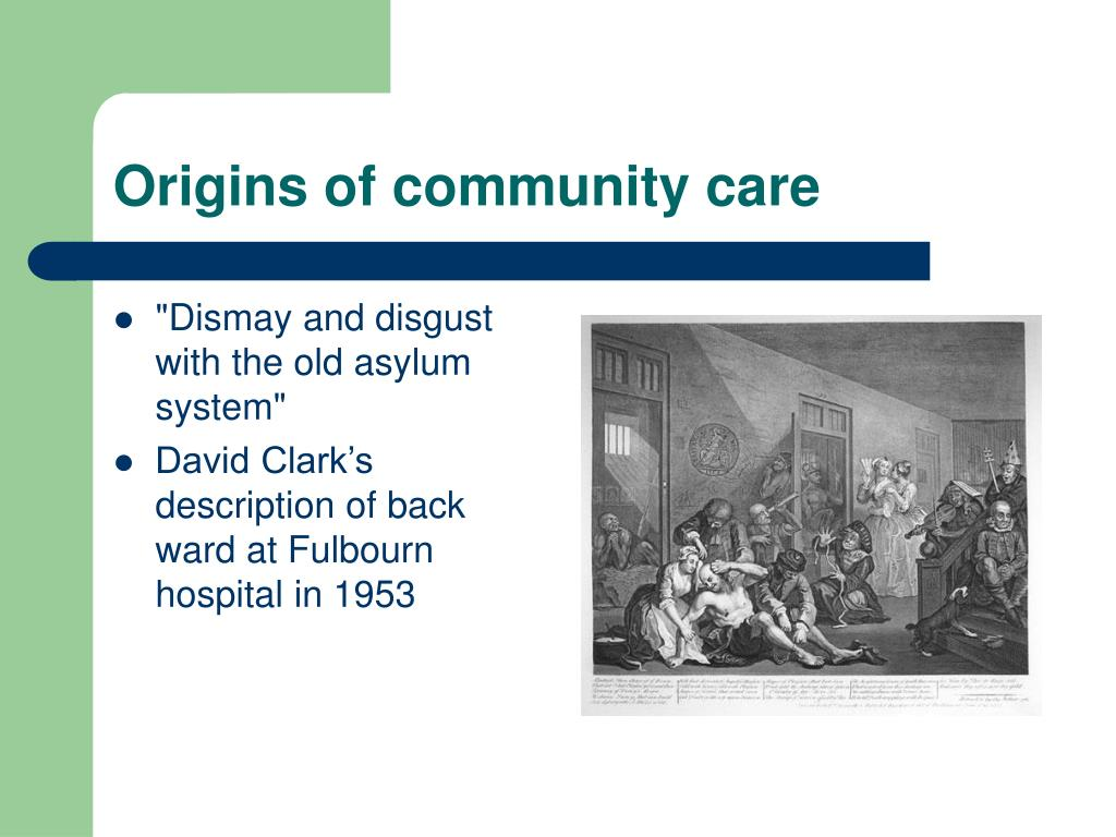 Origins of community care