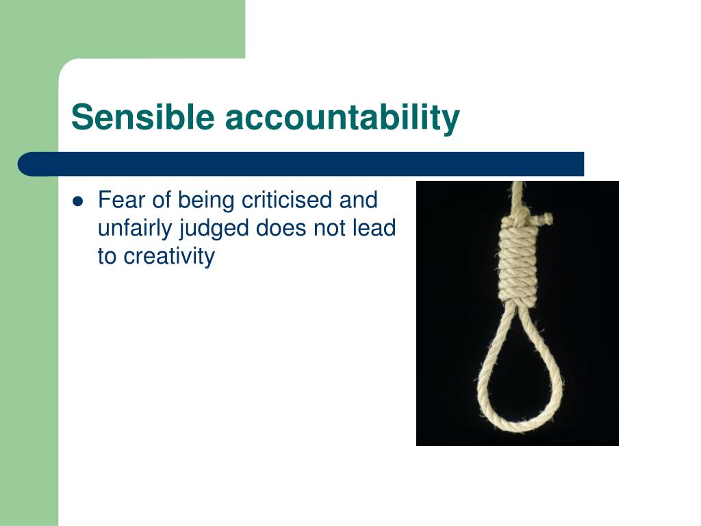 Sensible accountability