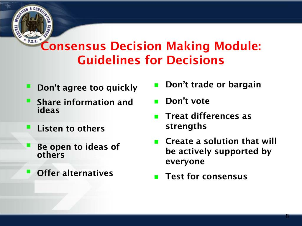 Consensus Decision Making Module:  Guidelines for Decisions