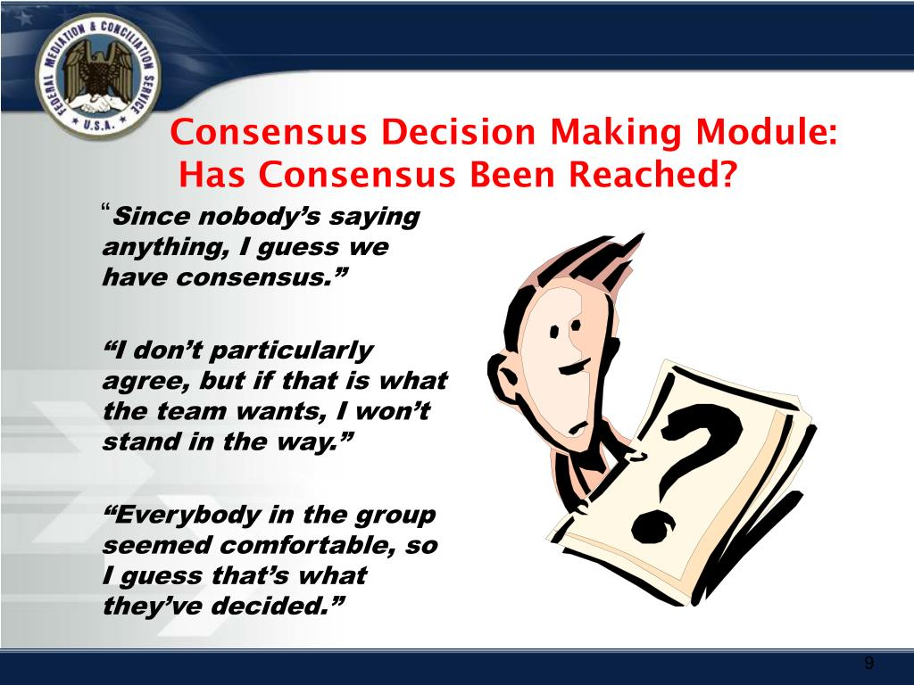 Consensus Decision Making Module:
