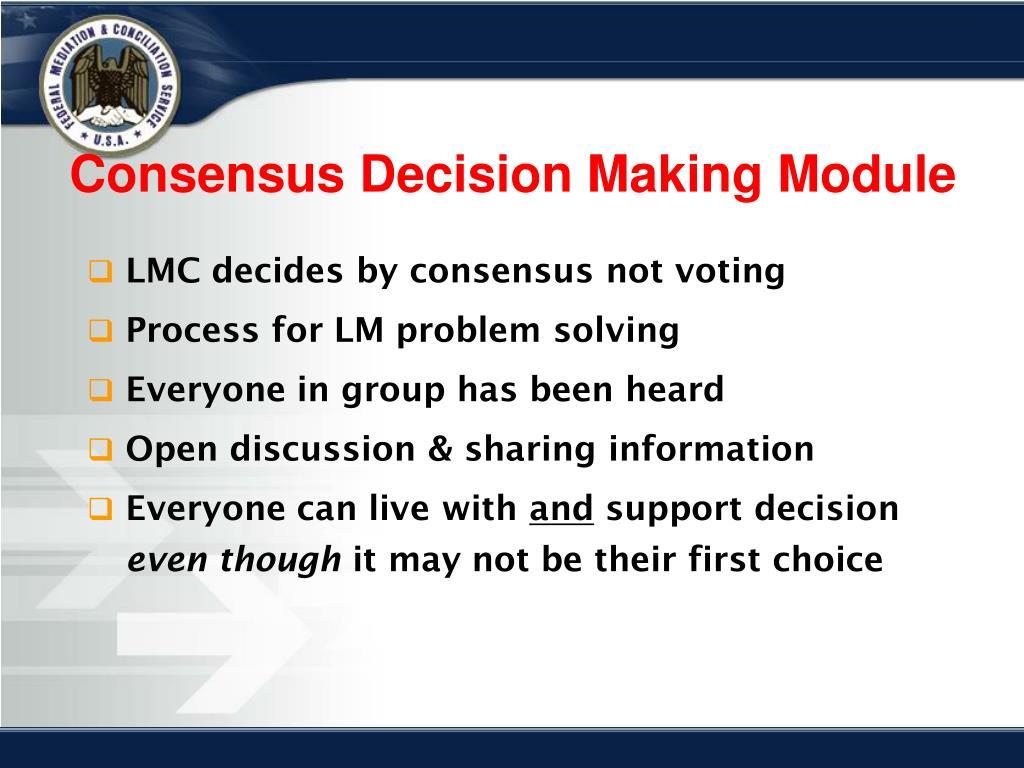 Consensus Decision Making Module