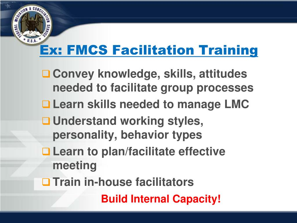 Ex: FMCS Facilitation Training