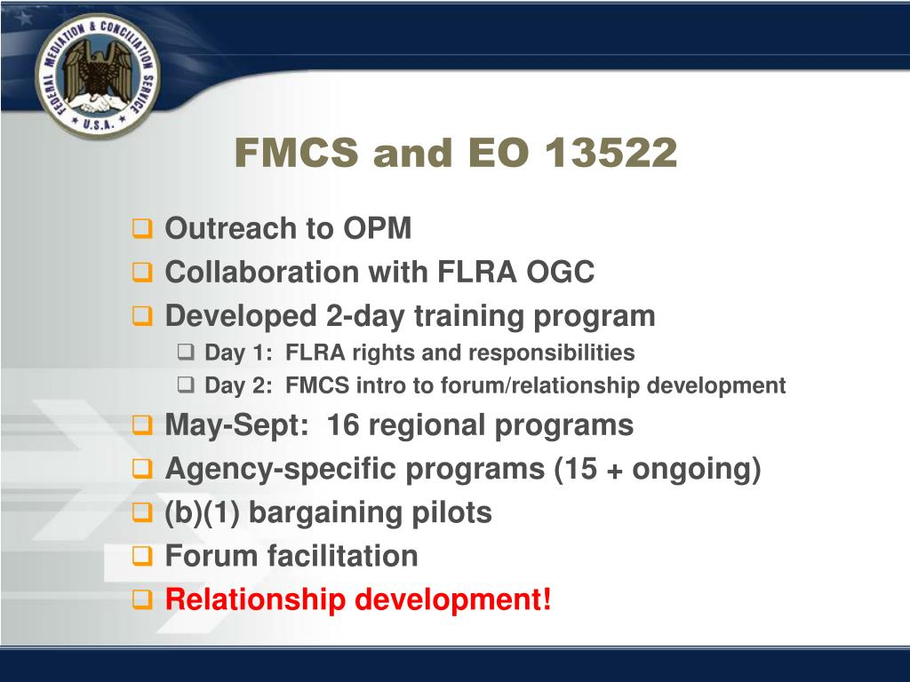 FMCS and EO 13522