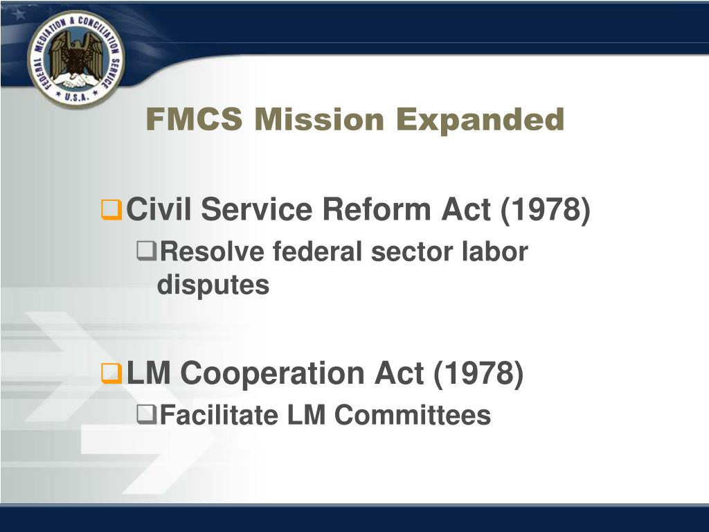 FMCS Mission Expanded