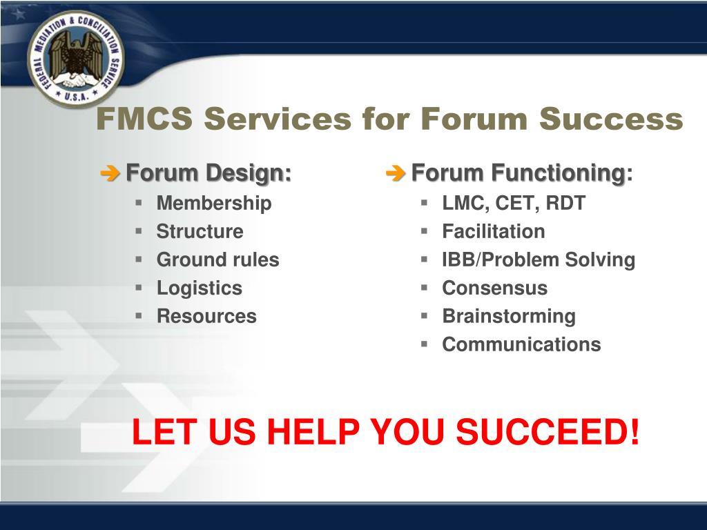 FMCS Services for Forum Success