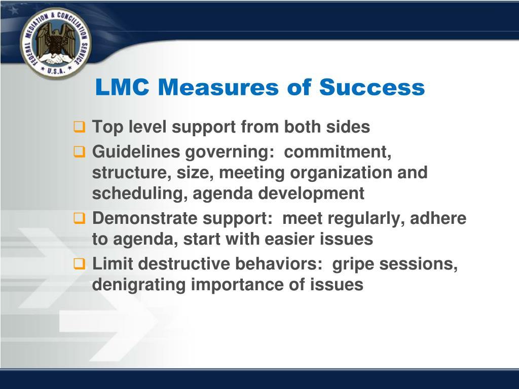 LMC Measures of Success