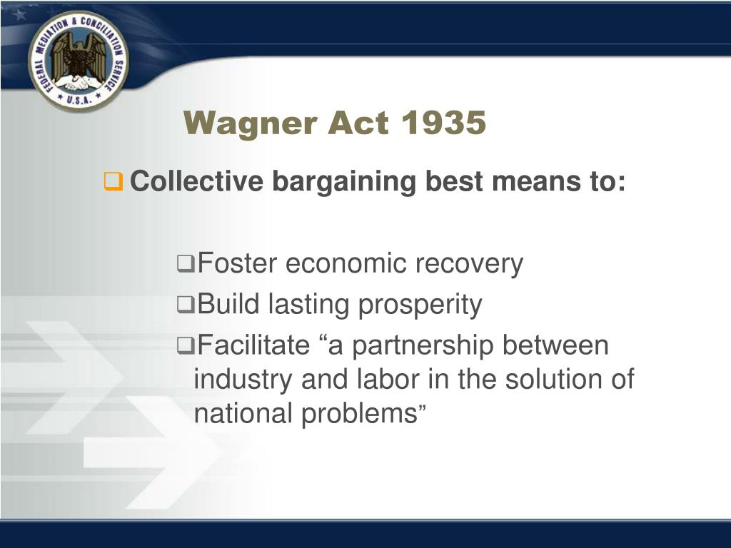 Wagner Act 1935