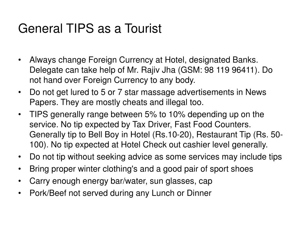 General TIPS as a Tourist
