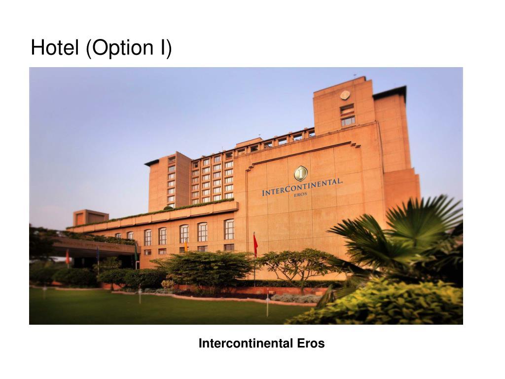 Hotel (Option I)