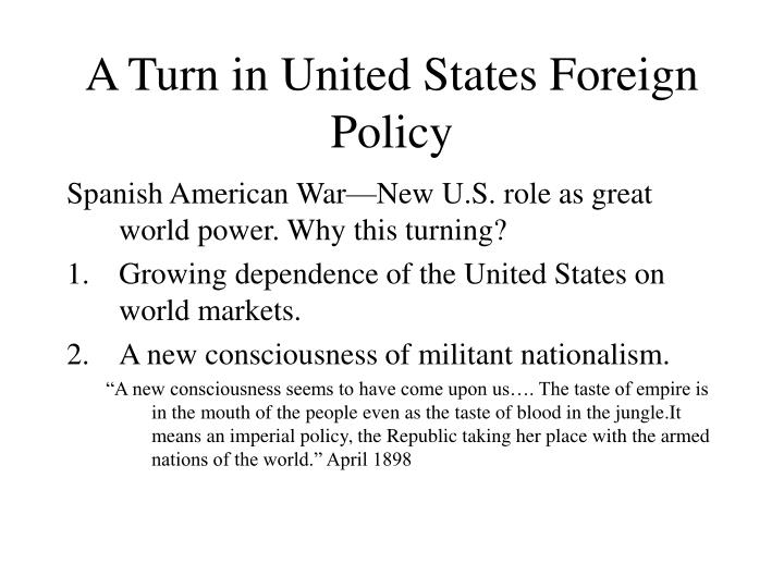 A Turn in United States Foreign Policy
