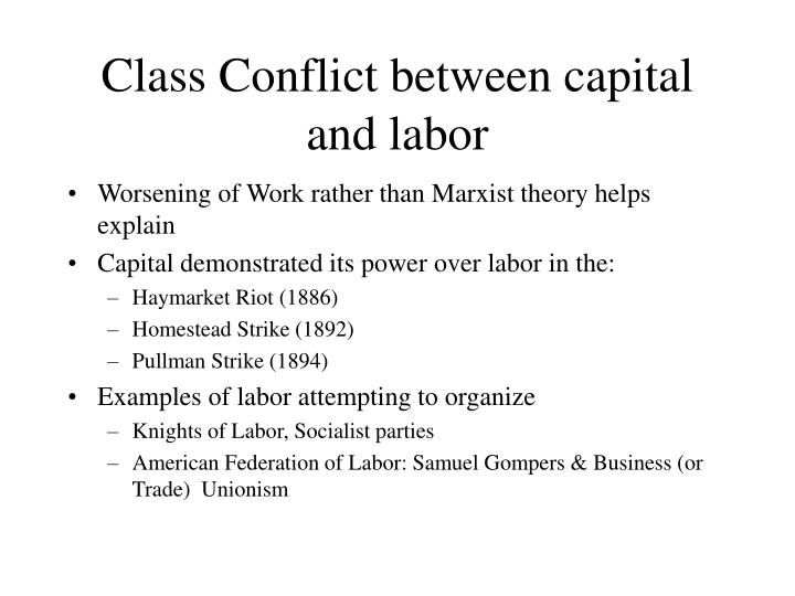 Class Conflict between capital and labor