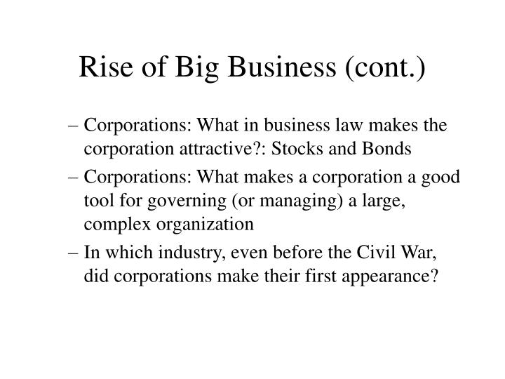 Rise of Big Business (cont.)