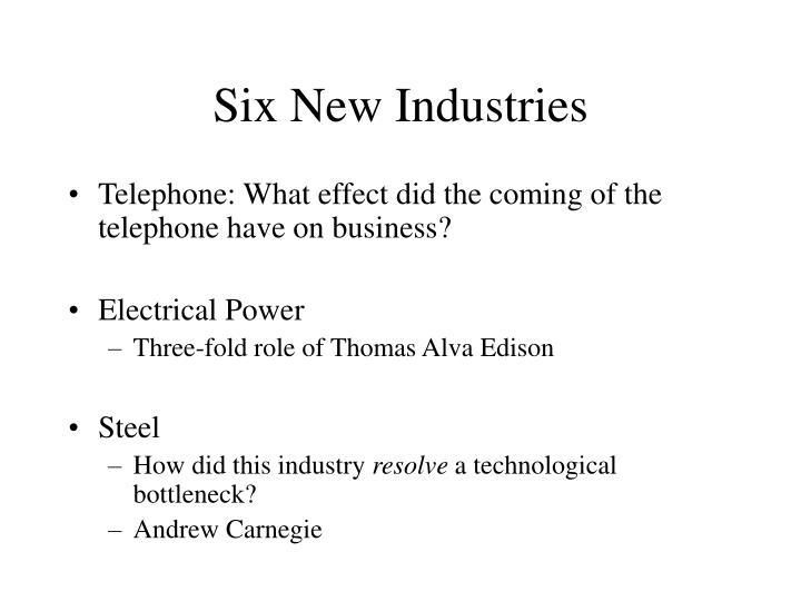 Six New Industries