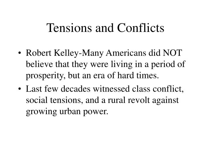 Tensions and Conflicts
