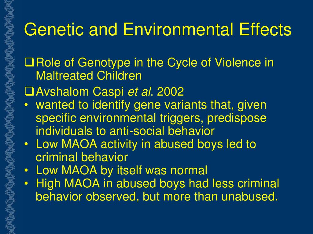 Genetic and Environmental Effects