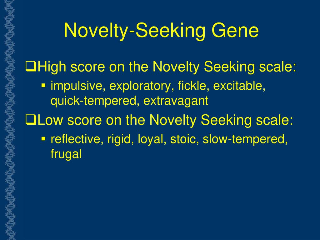 Novelty-Seeking Gene