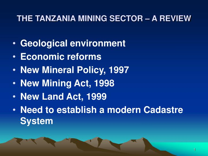 The tanzania mining sector a review