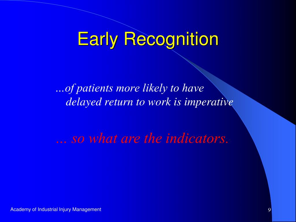 Early Recognition