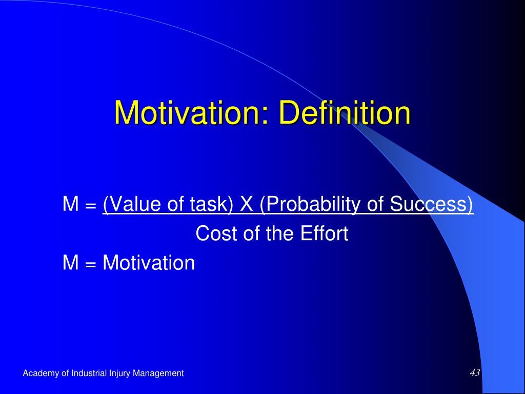 Motivation: Definition