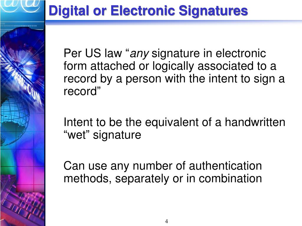 Digital or Electronic Signatures