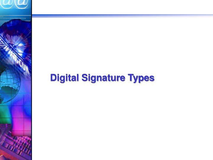 Digital signature types