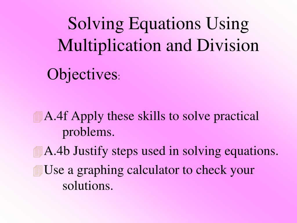Using Multiplication To Solve Division Problems