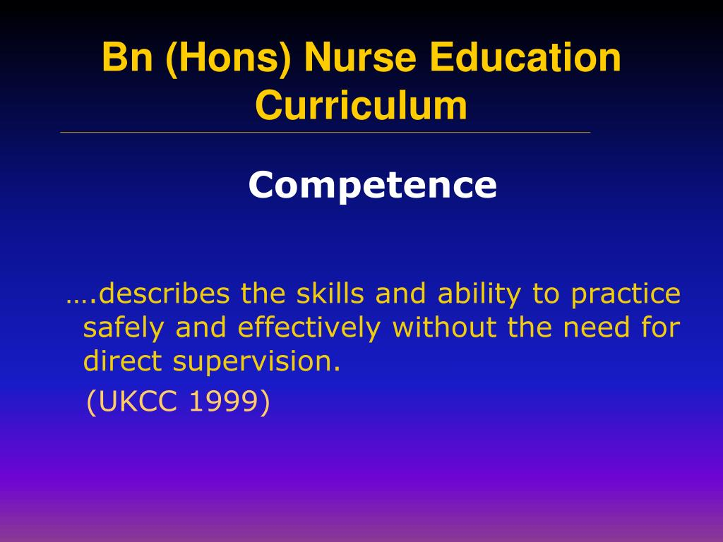 ….describes the skills and ability to practice safely and effectively without the need for direct supervision.