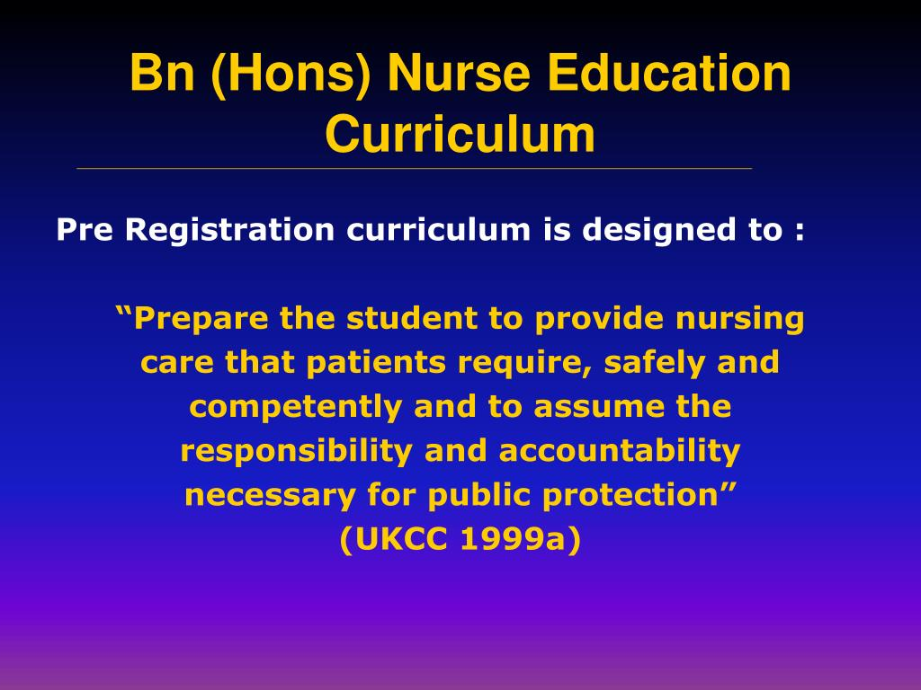 Pre Registration curriculum is designed to :
