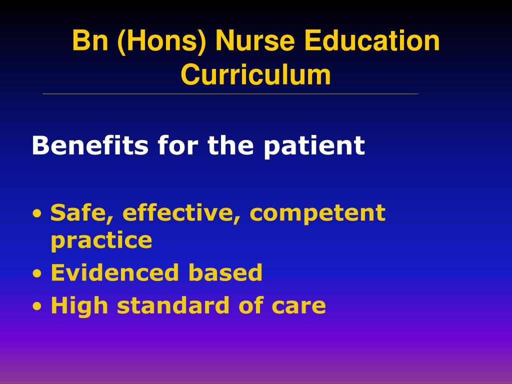 Benefits for the patient