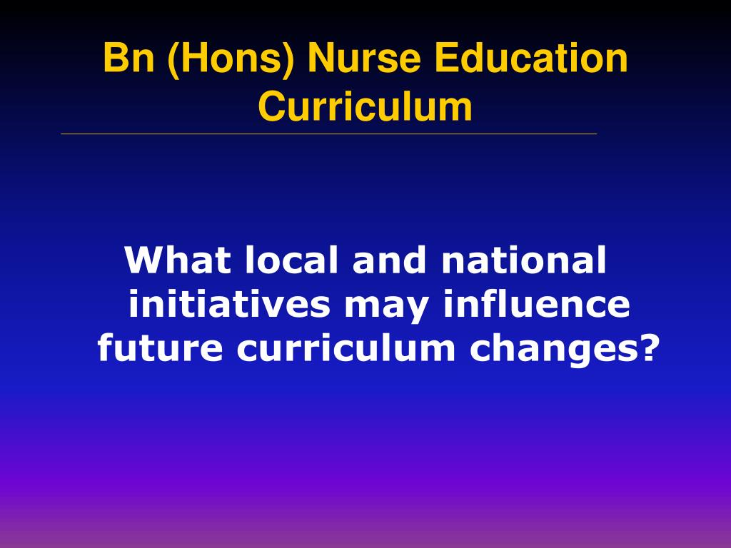 What local and national initiatives may influence future curriculum changes?