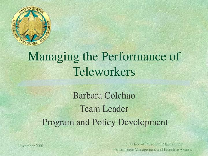 Managing the performance of teleworkers l.jpg