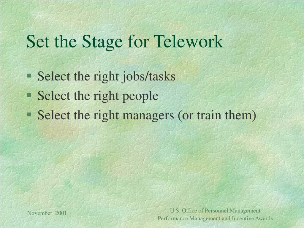 Set the Stage for Telework