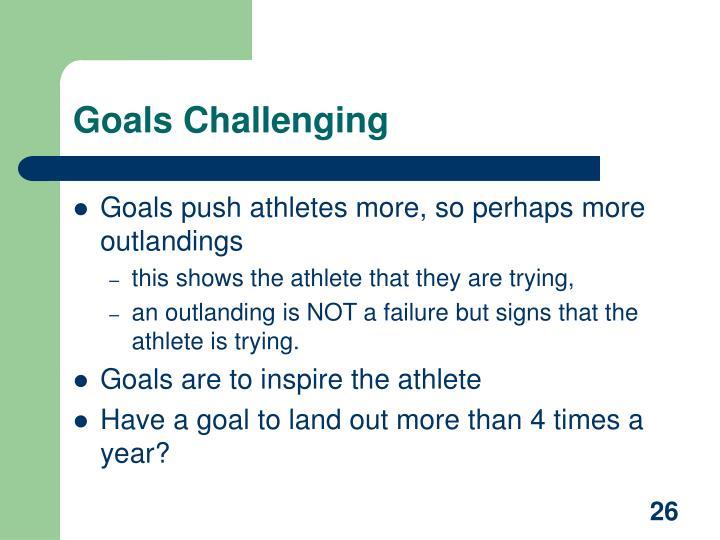 Goals Challenging