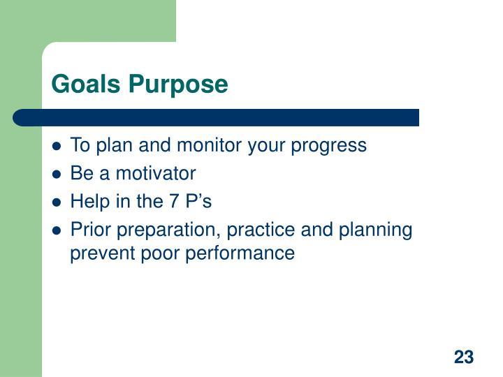 Goals Purpose