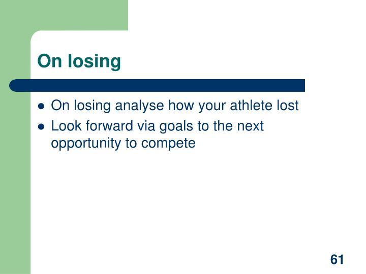 On losing