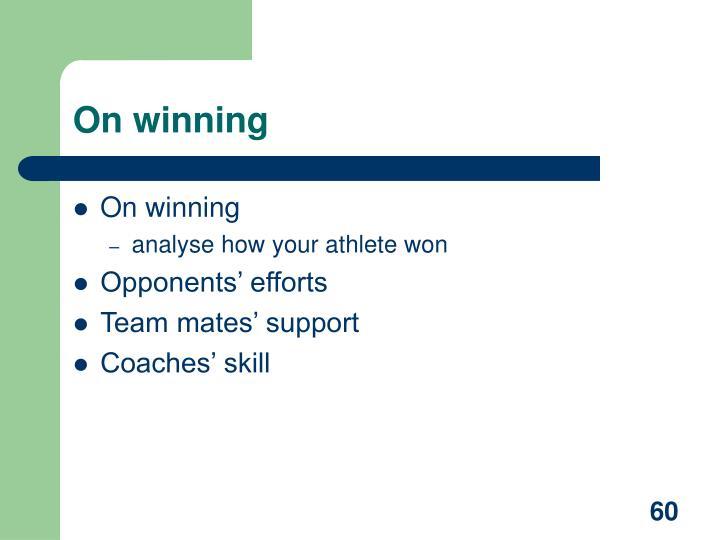 On winning