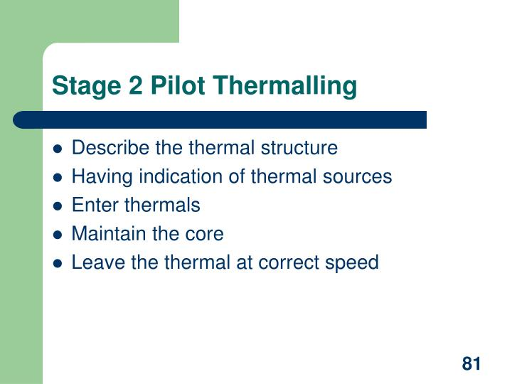 Stage 2 Pilot Thermalling