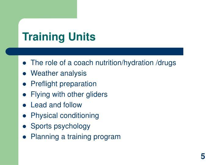 Training Units