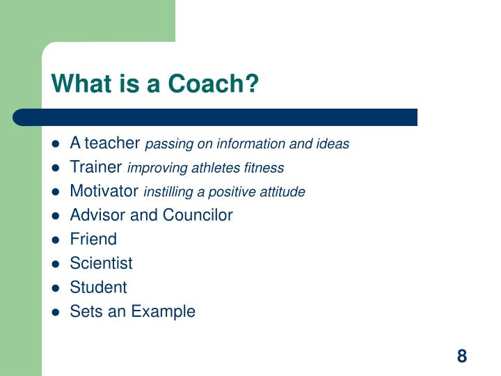 What is a Coach?