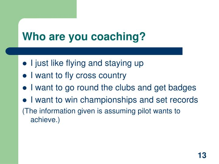 Who are you coaching?