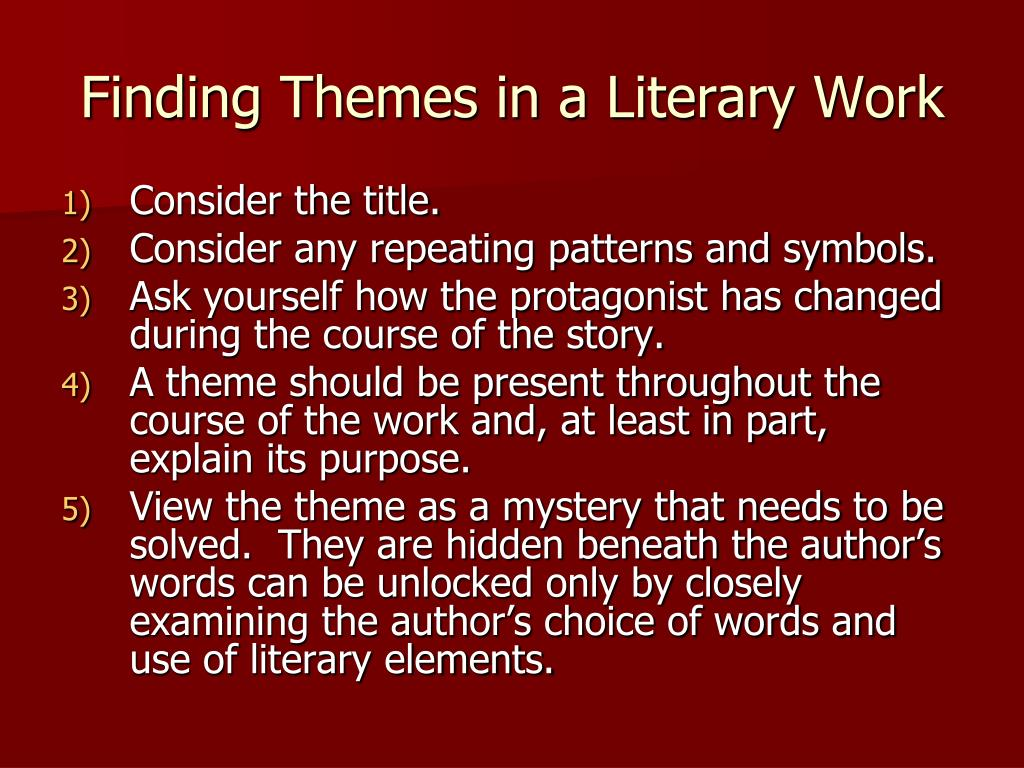 Finding Themes in a Literary Work