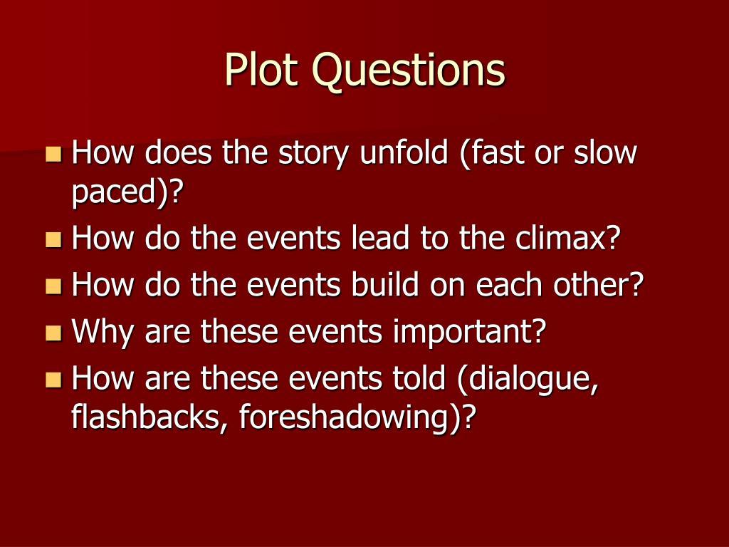 Plot Questions