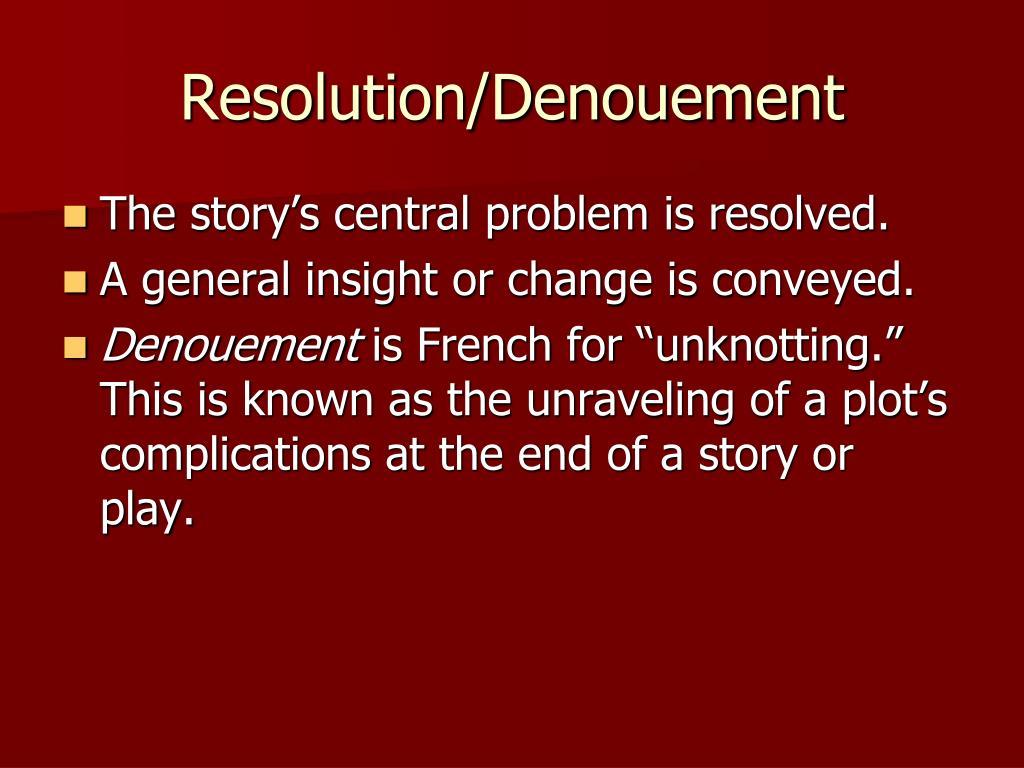 Resolution/Denouement